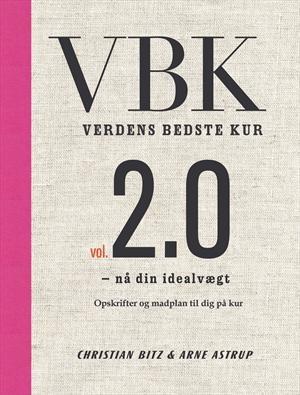 """""""Verdens bedste kur vol. 2.0 - nå din idealvægt"""" af Christian Bitz"""