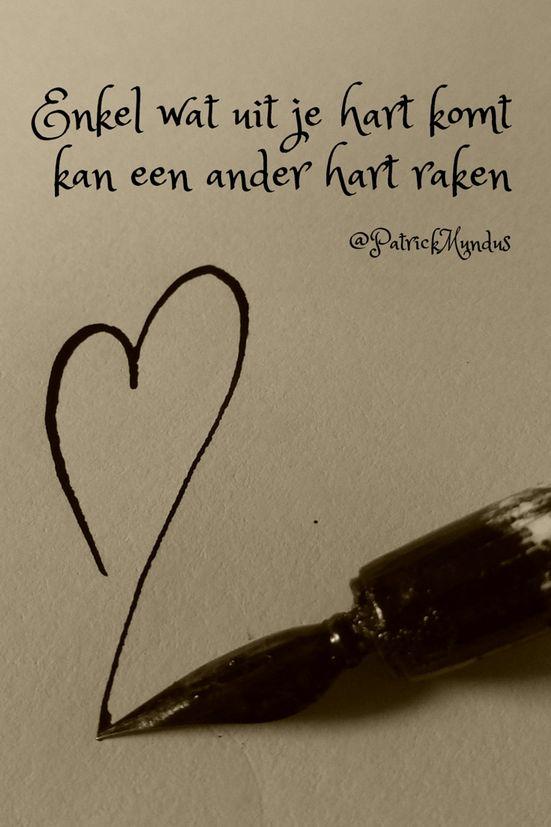 Enkel wat uit je #hart komt, kan een ander hart raken...