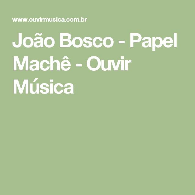 João Bosco - Papel Machê - Ouvir Música