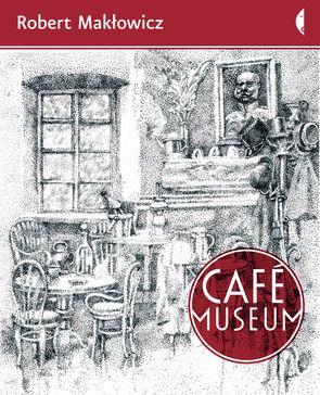 Café Museum- Robert Makłowicz