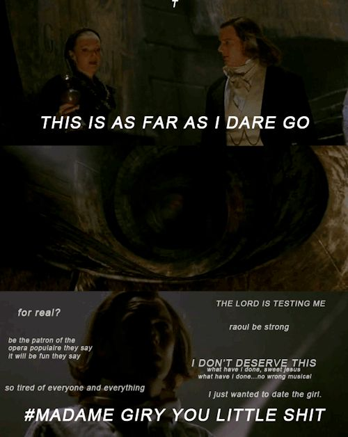 Ha! Be strong Raoul XD and omg les mis reference XD rip Raoul Vicomte de changy