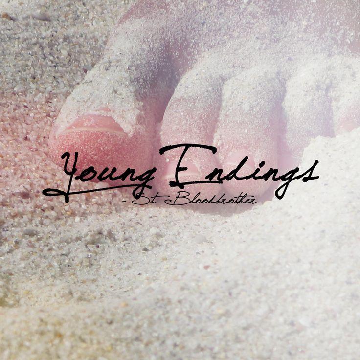 https://soundcloud.com/bloodbrotherstudios/young-endings-1 - Young Endings