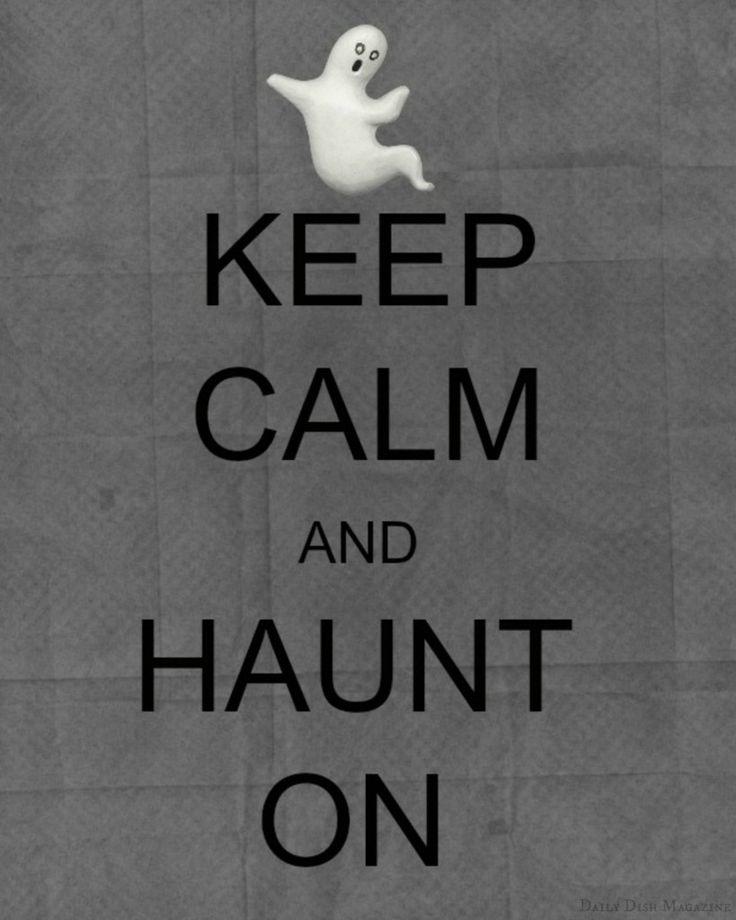 Keep Calm and Haunt On ~ Free Keep Calm Halloween Printables