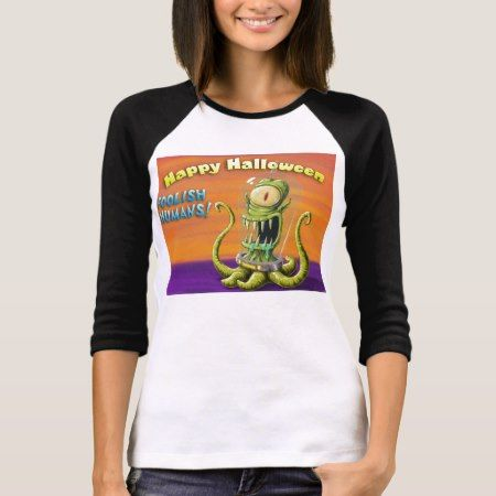 Happy Halloween Foolish Humans T-Shirt - tap, personalize, buy right now!