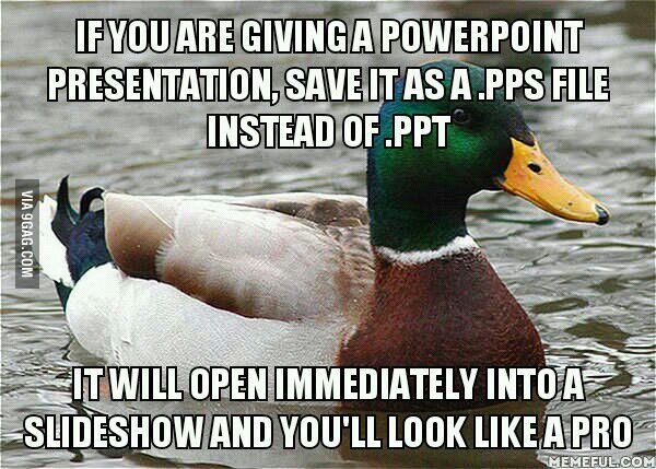 Tip - if you are giving a power point presentation, save it as a .PPS file instead of a .PPT so it will open into a slideshow immediately