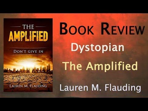 Dystopian Book Review: The Amplified