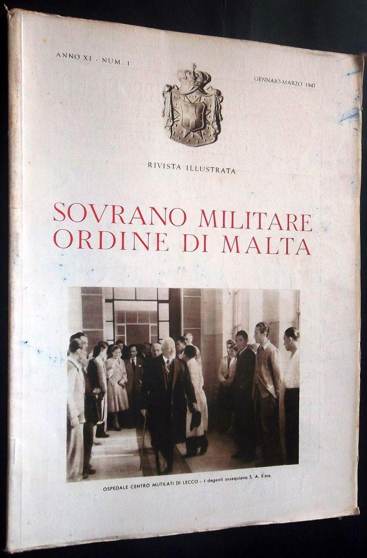 Rivista Illustrata - Gennaio-Marzo 1947. #OrderofMalta #SMOM