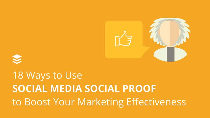Social proof is a powerful ingredient for marketing. Here're 18 creative ways to use social proof on social media to boost your brand and drive more sales.