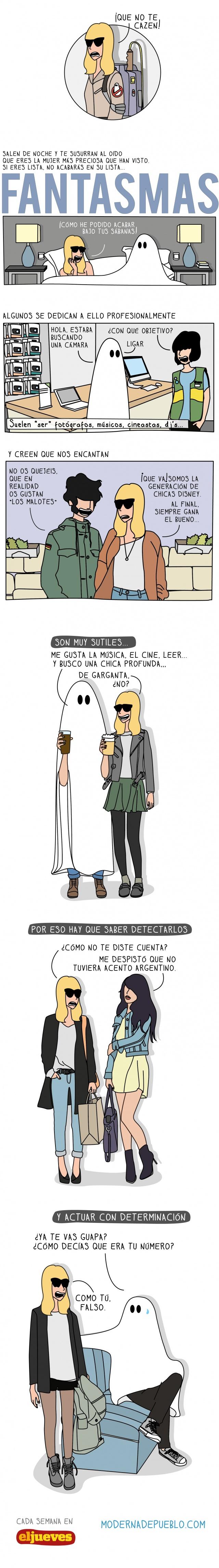 Moderna de pueblo. Fantasmas