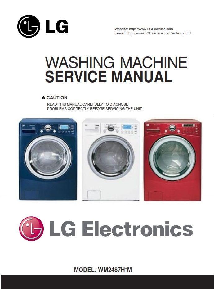 Lg Wm2487h Wm2487hwm Wm2487hrm Washing Machine Service Manual Washing Machine Service Washing Machine Manual