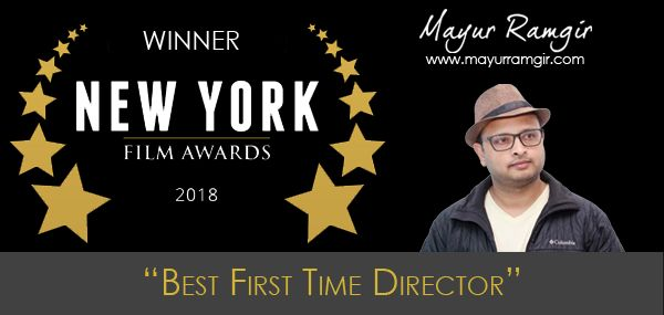 """Mayur Ramgir won second award for """"Best First Time Director"""" at the New York Film Festival."""