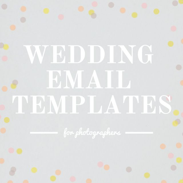 check out these wedding email templates for photographers featuring 3 month out email timeline. Black Bedroom Furniture Sets. Home Design Ideas