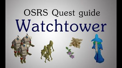 Osrs Halloween 2020 Quick Guide Video Games Tips, Tricks, and Guides: Ultimate Watchtower Quest