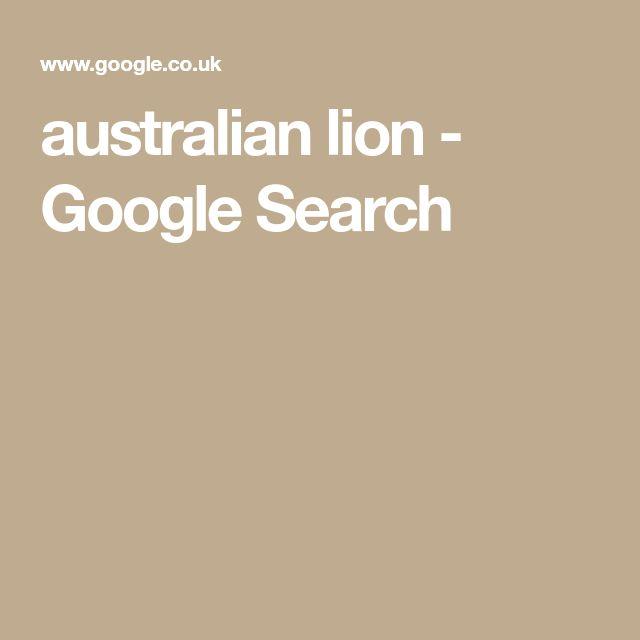australian lion - Google Search