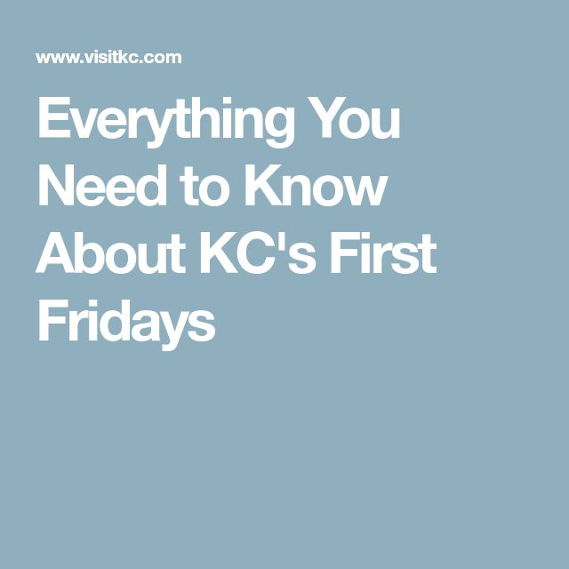 Everything You Need to Know About KC's First Fridays