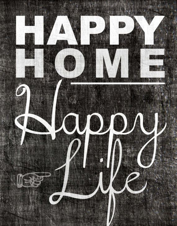 happy home inspiration quote printable download 11x14 happy home happy life happy my. Black Bedroom Furniture Sets. Home Design Ideas