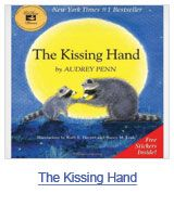 The Kissing Hand {love this book}