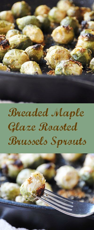 Breaded Maple Glazed Roasted Brussels Sprouts. This vegan recipe can be made gluten-free if you use GF breadcrumbs. It's the perfect side dish for Thanksgiving, or make them for a fall appetizer. The breading gives them extra crunch and the maple glaze lends a warm, rich, hearty flavor. My husband LOVES them! www.veganosity.com