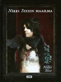 Nikki Sixxin maailma