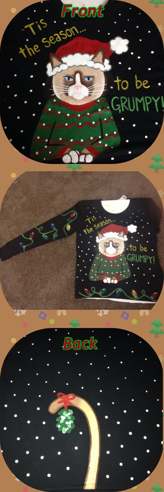 Hand painted Grumpy Cat Ugly Christmas sweater, by yours truly!