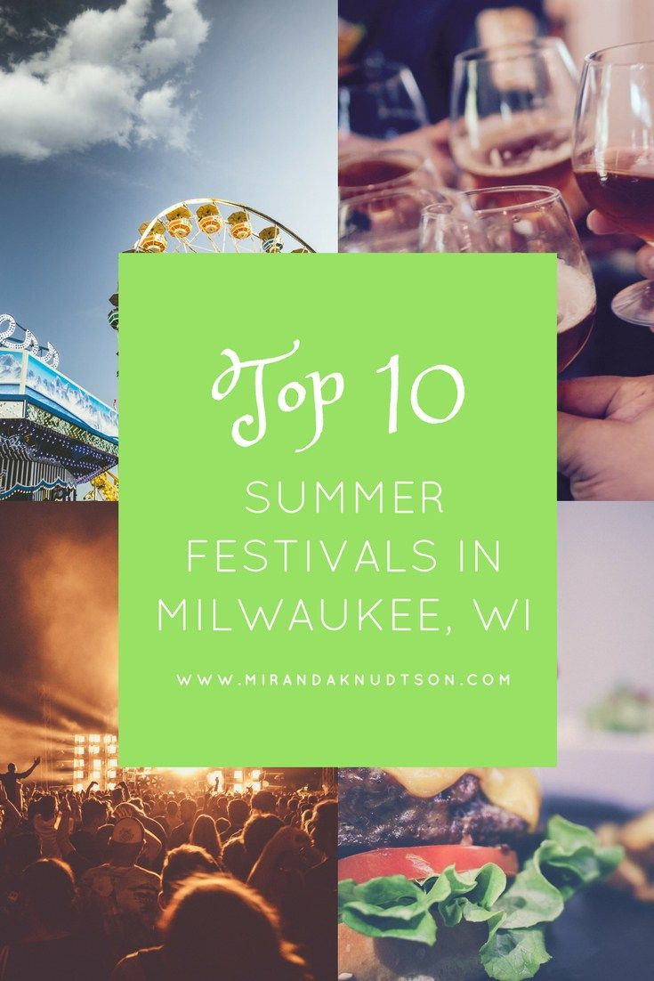 10 things festivals in Milwaukee this summer
