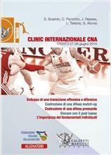 Basket: clinic internazionale CNA. Trento, 27-28 giugno 2015 S. Scariolo, C. Pancotto, J. Repesa, L. Taliento, S. Alonso