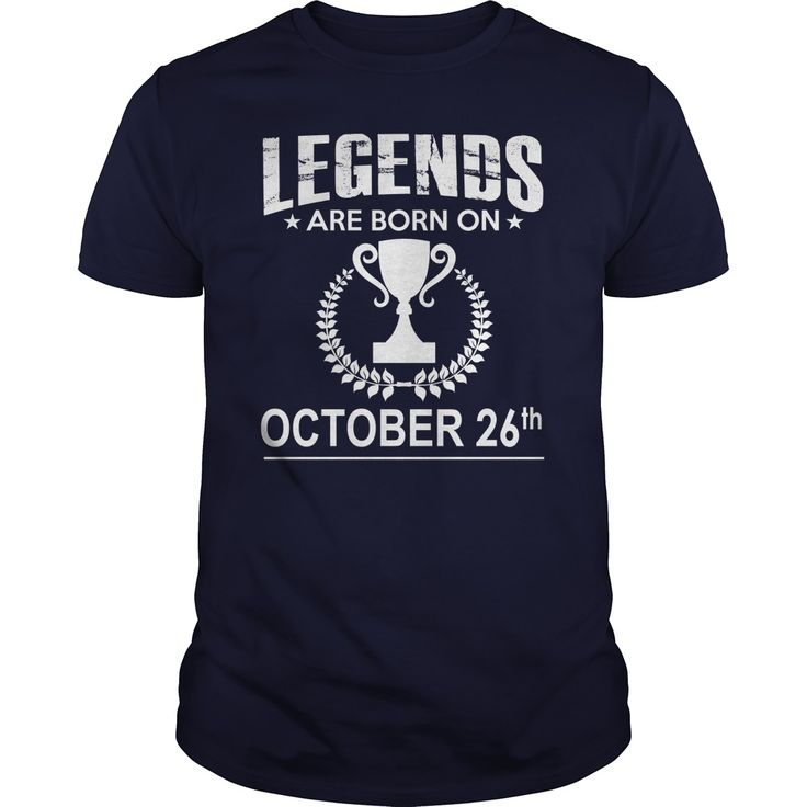 October 26 birthday Shirts, Legends are Born on October 26 shirts, October 26 birthday, October 26 Tshirt, Born on October 26, Legend T shirt, Legends T-shirt, Birthday Hoodie Vneck