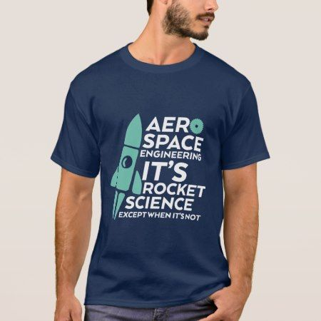 Funny Aerospace Engineering T-shirt Rocket Science - tap to personalize and get yours