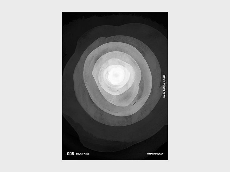 006  Shock Wave:   A Poster a Day Mark Posvak  2018  Instagram: instagram.com/markposvak Behance: behance.net/markposvak