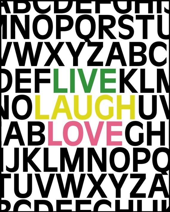 Live Laugh Love Iphone Wallpaper : 83 best Live, laugh, love images on Pinterest Words ...