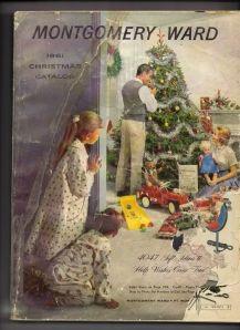 "1961 Montgomery Ward Christmas catalog...""wish books"""