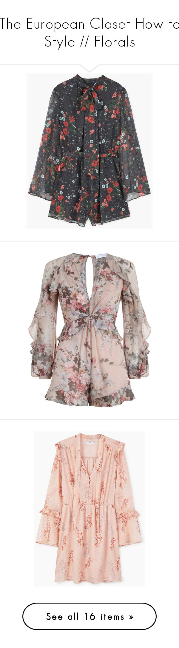 """""""The European Closet How to Style // Florals"""" by theeuropeancloset ❤ liked on Polyvore featuring jumpsuits, short jumpsuits, floral jumpsuit, floral print jumpsuit, mango jumpsuit, long jumpsuits, rompers, dresses, zimmermann and short sleeve jumpsuit"""