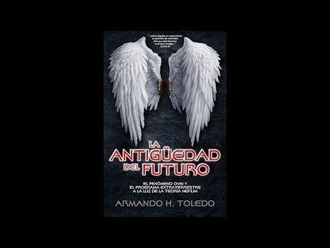La Antigüedad del Futuro. Armando H. Toledo (audiolibro)