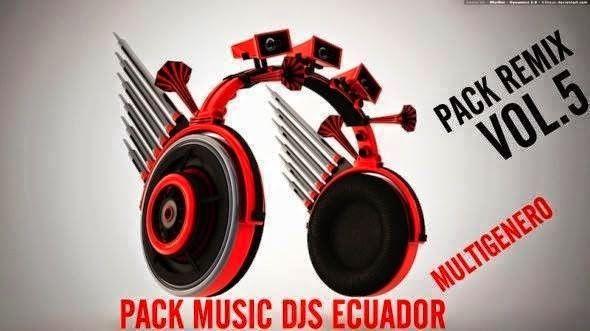 descargar pack remix de music - DJS ECUADOR | DESCARGAR MUSICA REMIX GRATIS