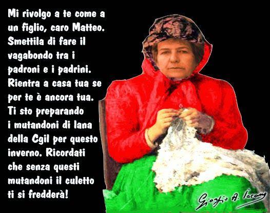 Camusso sta lavorando ai mutandoni di lana per Renzi