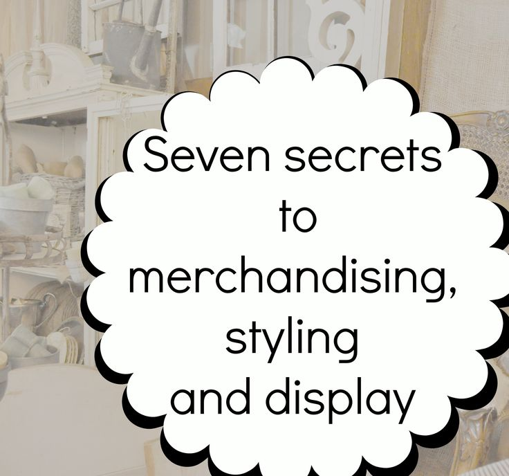 Seven secrets to merchandising,styling and display for a show or market... - Jennifer Rizzo Good.