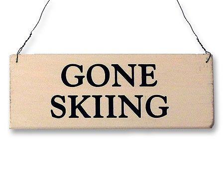 Holzschild Gone skiing