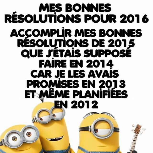 Les bonnes résolutions... ...