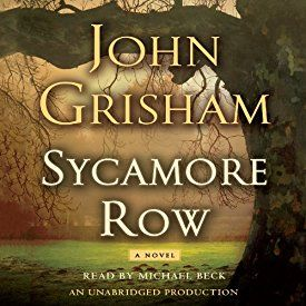 """Another must-listen from my #AudibleApp: """"Sycamore Row"""" by John Grisham, narrated by Michael Beck."""