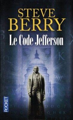 Découvrez Le code Jefferson, de Steve Berry sur Booknode, la communauté du livre