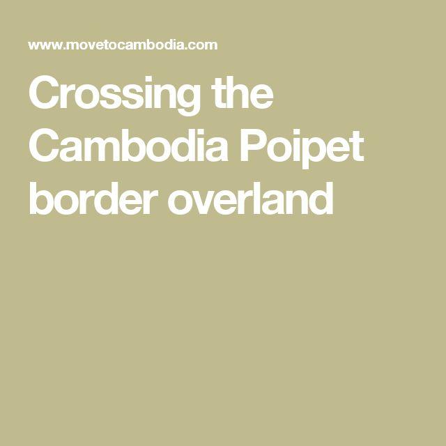Crossing the Cambodia Poipet border overland