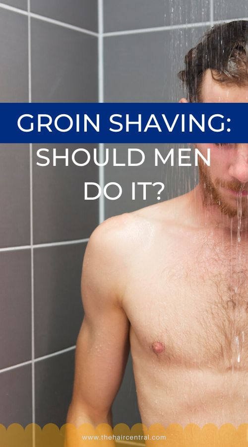 Should You Shave Your Groin? | Manscaping tips, Guys