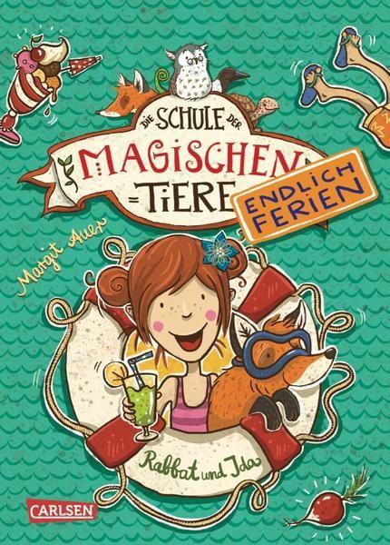 Die Schule der magischen Tiere - Endlich Ferien, Band 1: Rabbat und Ida