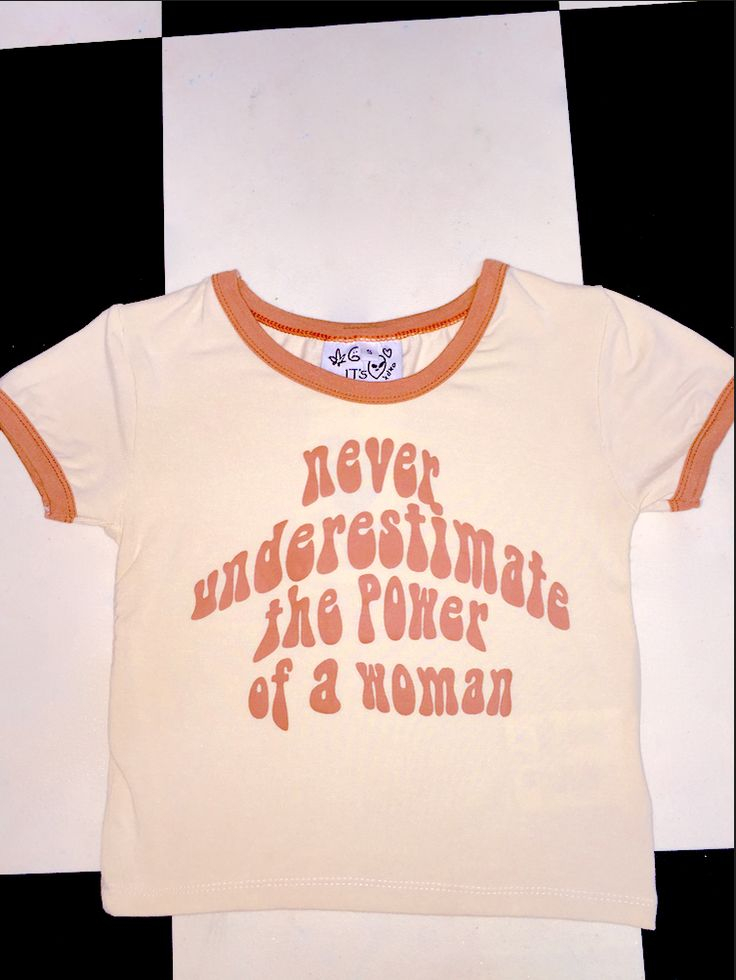 Never ever underestimate the power of a WOMAN. #riseofthewomen   Cotton spandex blend Cropped ringer tee Screen printed