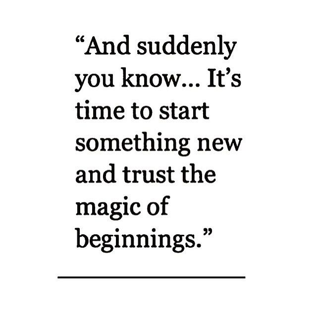 Image result for quote about beginning of new projects