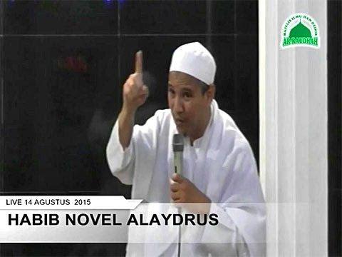 Habib Novel Alaydrus | Salah Satu Tanda Bergantungnya Orang Kepada Amal Sholeh