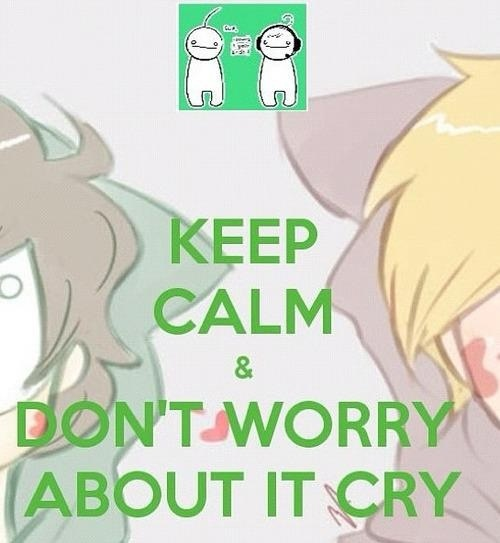 """[Fanart] Youtubers PewDiePie & Cryaotic (Cry): Keep Calm & """"Don't Worry About it Cry!"""""""
