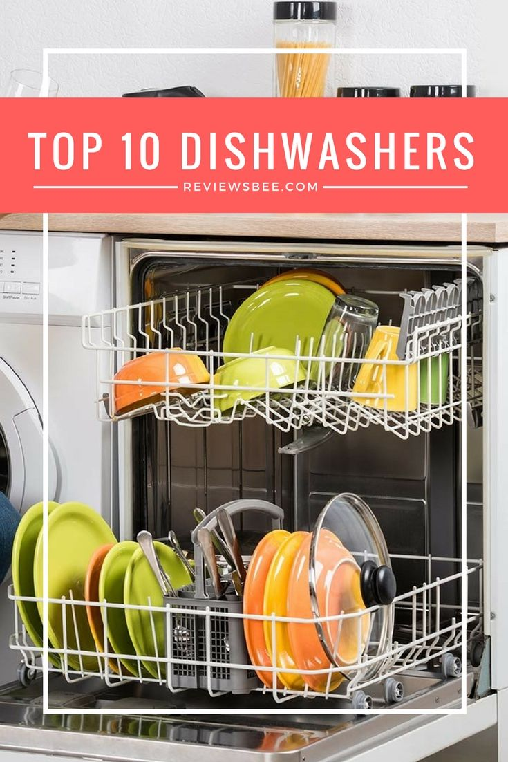 Dishwashers have made washing dishes and cleaning other items in the kitchen effortless. We studied the dishwasher reviews in order to give you authentic information which does not have a bias so you can choose the top rated dishwashers from the comfort of your home. #tips #help #howto #top10 #10best #dishwasher #reviews #reviewsbee #onlineshopping