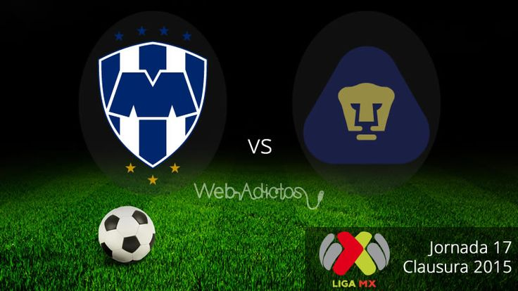 Monterrey vs Pumas, Jornada 17 del Clausura 2015 ¡En vivo! - http://webadictos.com/2015/05/09/monterrey-vs-pumas-clausura-2015/?utm_source=PN&utm_medium=Pinterest&utm_campaign=PN%2Bposts