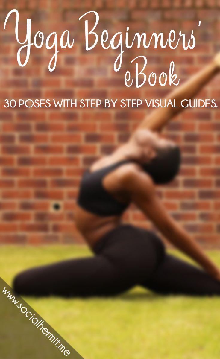 Start Your Yoga eBook | The ultimate guide to help beginners start a home yoga practice. With 60+ full color pages, 30 yoga poses with step by step guides, and 5 yoga video routines, engage in a slow and steady development of beginner yoga poses.